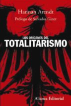 los origenes del totalitarismo hannah arendt 9788420647715