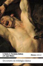 diccionario de mitología clásica-constantino falcon martinez-emilio fernandez-galiano-9788420676715