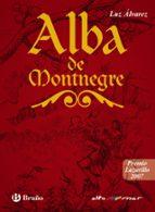 alba de montenegre (premio lazarillo 2007) luz alvarez 9788421659915