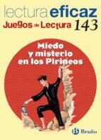 miedo y misterio en los pirineos: juego de lectura 9788421660515