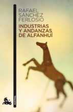 industrias y andanzas de alfanhui-rafael sanchez ferlosio-9788423343515