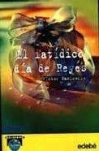 el fatidico dia de reyes-victor panicello monteverde-9788423651115