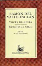 voces de gesta; cuento de abril (6ª ed.) ramon maria del valle inclan 9788423974115