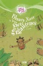 blancanieves y los sietes gigantones (habia otra vez)-9788424170615
