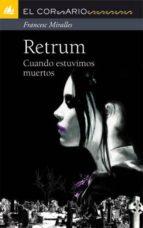 retrum: cuando estuvimos muertos-francesc miralles-9788424636715