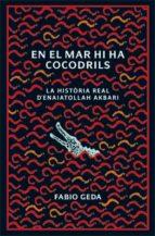 en el mar hi ha cocodrils-fabio geda-9788424642815