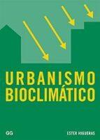 urbanismo bioclimatico esther higueras 9788425220715