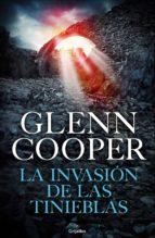 la invasión de las tinieblas (trilogía condenados 3) (ebook) glenn cooper 9788425355615