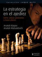 la estrategia en el ajedrez anatoli karpov 9788425519215