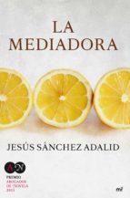la mediadora jesus sanchez adalid 9788427041615