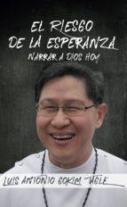 el riesgo de la esperanza (ebook)-luis antonio gokim tagle-9788427142015