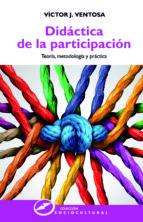 didáctica de la participación (ebook) víctor j. ventosa pérez 9788427723115