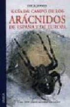 guia de campo de los aracnidos de españa y europa-dick jones-9788428207515