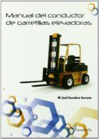 manual de conductor de carretillas elevadoras maria jose escudero serrano 9788428381215