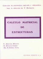 calculo matricial de estructuras e. et al alarcon 9788429148015