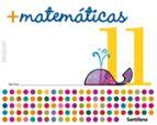 cuaderno de matematicas 11 (educacion infantil)-9788429407815