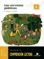El libro de 5 Servicios publicos (comprension lectora) autor VV.AA. DOC!