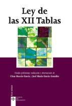 ley de las xii tablas (4ª ed.) cesar rascon garcia jose maria gonzalez garcia 9788430950515