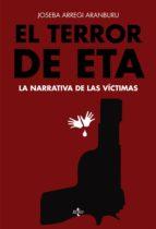 el terror de eta (ebook)-joseba arregi aranburu-9788430965915