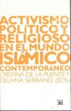 activismo politico y religioso en el mundo islamico 9788432312915