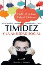 manual practico para el tratamiento de la timidez y la ansiedad s ocial-martin m. antony-richard p. swinson-9788433027115