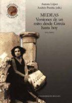 medeas: versiones de un mito desde grecia hasta hoy (2 vol.) 9788433829115