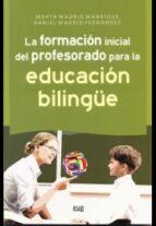 la formacion inicial del profesorado para la educacion bilingue-m. madrid manrique-9788433856715