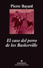 el caso del perro de los baskerville pierre bayard 9788433963215