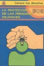 proteccion de las personas incapaces maria dolores fernandez fustes 9788434018815