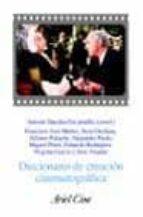 diccionario de creacion cinematografica-9788434468115