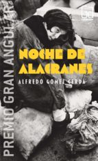 noche de alacranes (premio gran angular 2005) alfredo gomez cerda 9788434844315