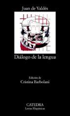 dialogo de la lengua (4ª ed.) juan de valdes 9788437603315