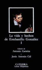 la vida y hechos de estebanillo gonzalez (vol. 1) 9788437608815