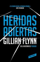 heridas abiertas gillian flynn 9788439728115