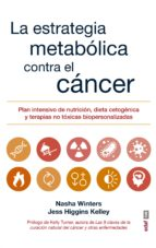 la estrategia metabolica contra el cancer-9788441438415