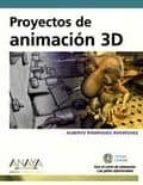 proyectos de animacion 3d (diseño y creatividad) (incluye cd-rom)-alberto rodriguez rodriguez-9788441527515