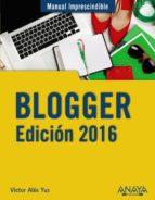 blogger. edición 2016 victor alos yus 9788441537415