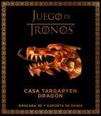 juego de tronos. casa targaryen: dragon 9788445004715