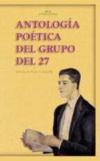 antologia poetica del grupo del 27 9788446015215