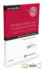 propiedad intelectual y nuevas tecnologias: problemas practicos y teoricos margarita orozco gonzalez 9788447052615