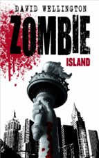 zombie island (zombies nº 1)-david wellington-9788448040215