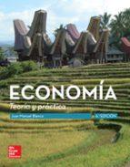 economia. teoria y practica (6ª ed.) juan manuel blanco sanchez 9788448192815