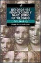desordenes fronterizos y narcisismo patologico-otto kernberg-9788449310515