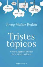 (pe) tristes topicos-josep muñoz redon-9788449329715