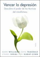 vencer la depresión (ebook)-mark williams-john teasdale-zindel segal-9788449331015