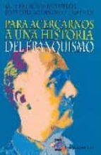 Para acercarnos a una historia del franquismo Fácil libro en inglés para descargar gratis