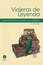 viajeras de leyenda-pilar tejera-9788461431915