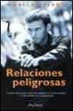 relaciones peligrosas: como reconocer las señales de alarma y pre venir la violencia-noelle nelson-9788466607315