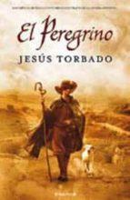 el peregrino-jesus torbado-9788466639415