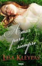amar para siempre lisa kleypas 9788466642415